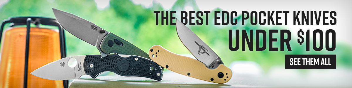 The Best EDC Pocket Knives Under 100 Dollars