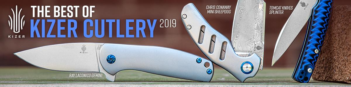 The Best of Kizer Cutlery 2019