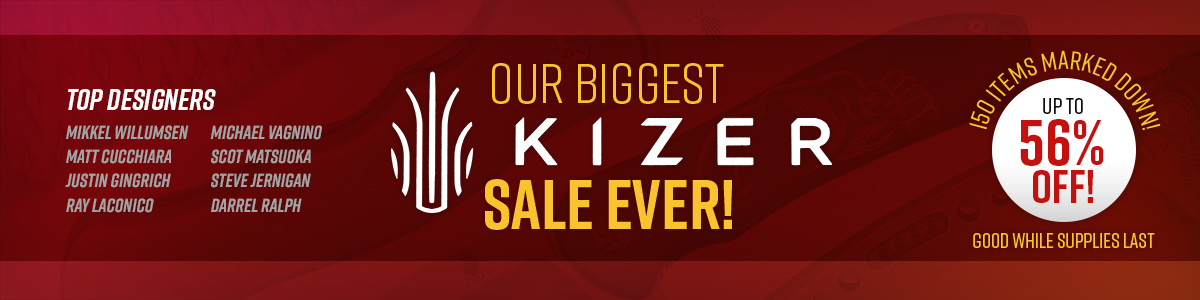 Shop Our Biggest Kizer Sale Ever!