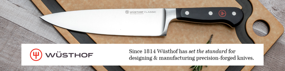Wusthof Cutlery Since 1814 Wusthof has set the standard for designing and manufacturing precision-forged knives and decorative background