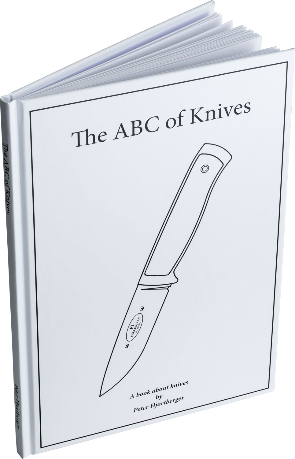 Fallkniven, The ABC of Knives by Peter Hjortberger, Hardcover