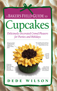 A Baker's Field Guide to Cupcakes by Dede Wilson