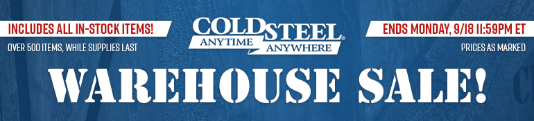 Cold Steel Warehouse Sale
